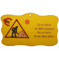 Dekoračný predmet humorná tabuľka